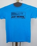 Medium Christian T-Shirt -- Fear Not: Just Believe.