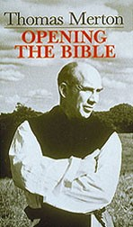Thomas Merton: Opening the Bible